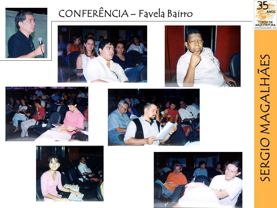 CONFERÊNCIA – Favela Bairro