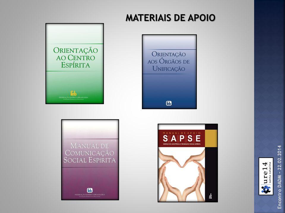 MATERIAIS DE APOIO Encontro DADM – 22.02.2014