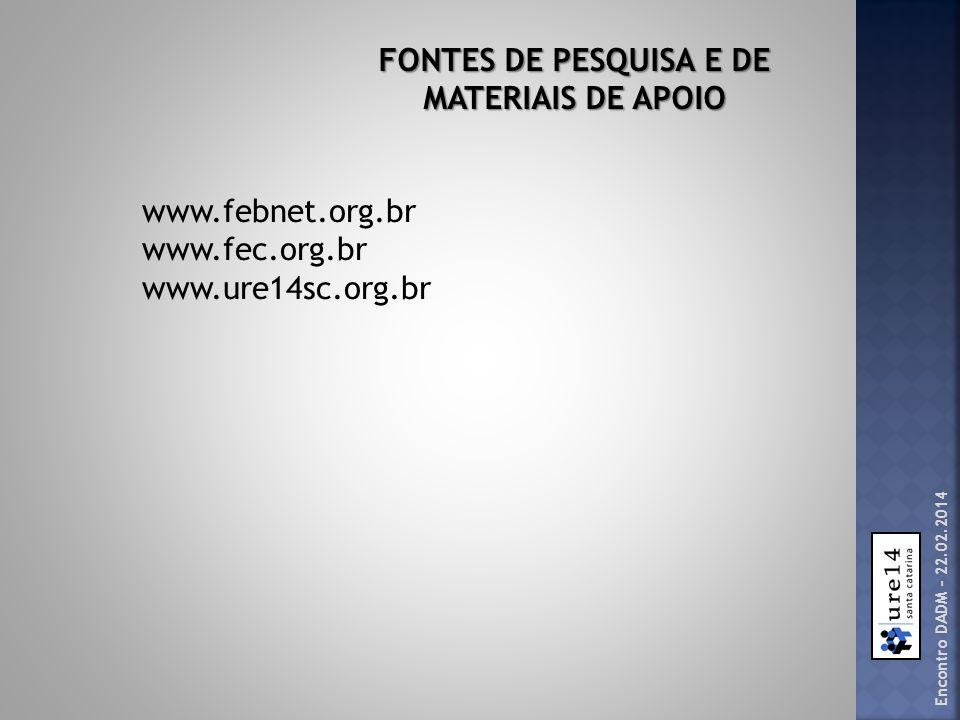 FONTES DE PESQUISA E DE MATERIAIS DE APOIO