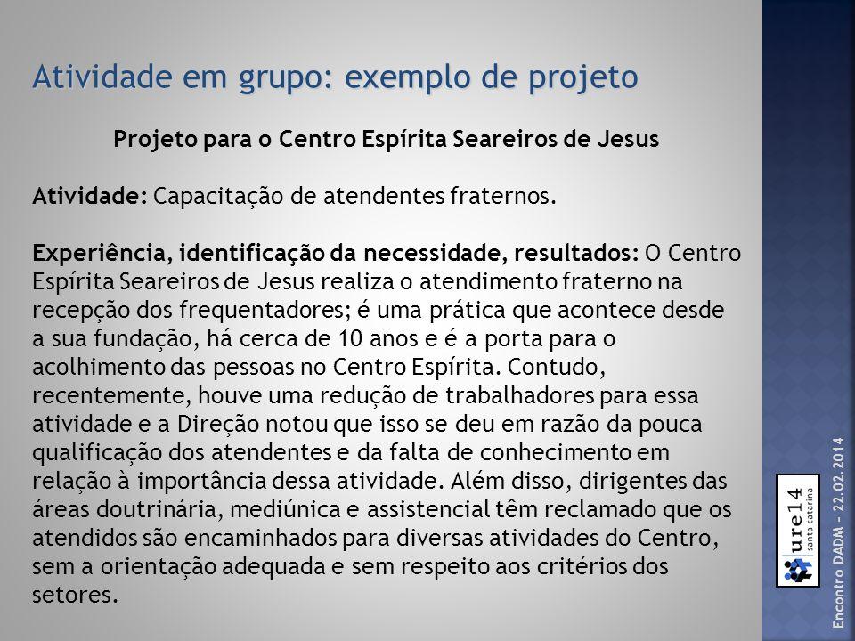 Projeto para o Centro Espírita Seareiros de Jesus