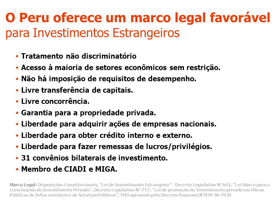 O Peru oferece um marco legal favorável para Investimentos Estrangeiros