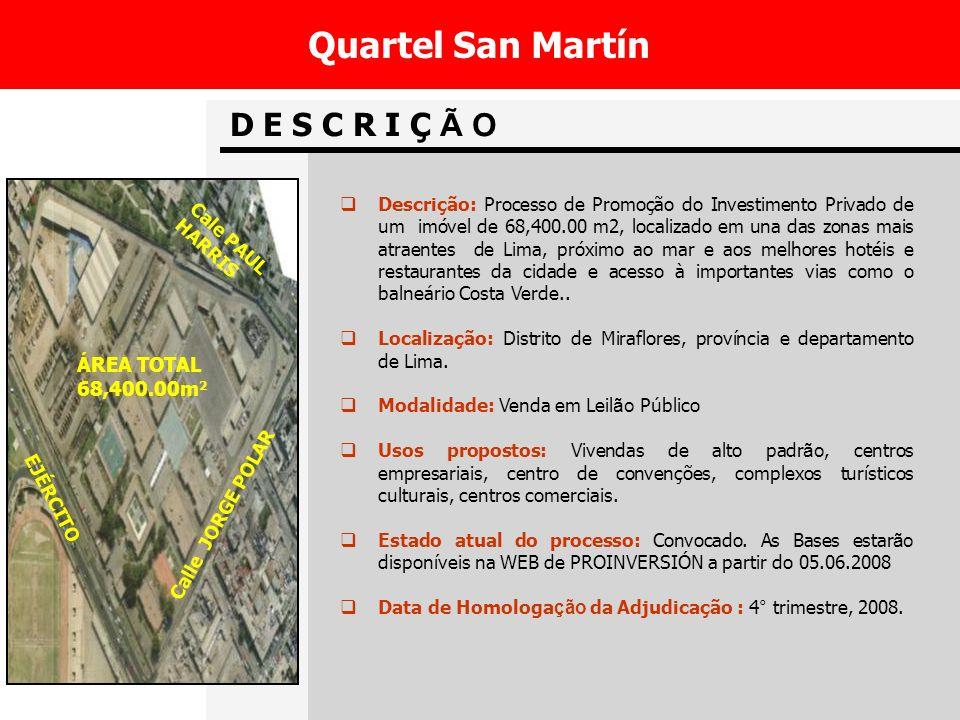 Quartel San Martín D E S C R I Ç Ã O ÁREA TOTAL 68,400.00m2