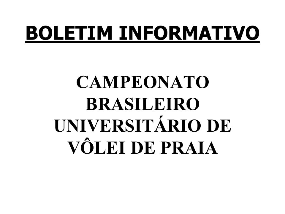 CAMPEONATO BRASILEIRO UNIVERSITÁRIO DE VÔLEI DE PRAIA