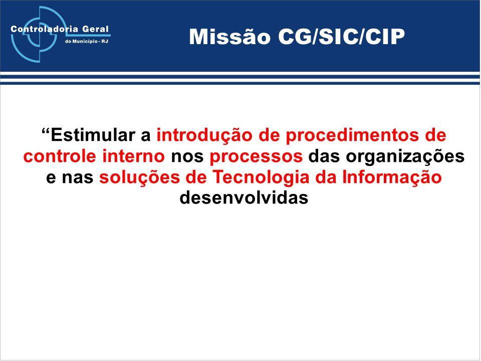 Missão CG/SIC/CIP