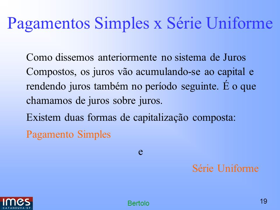 Pagamentos Simples x Série Uniforme