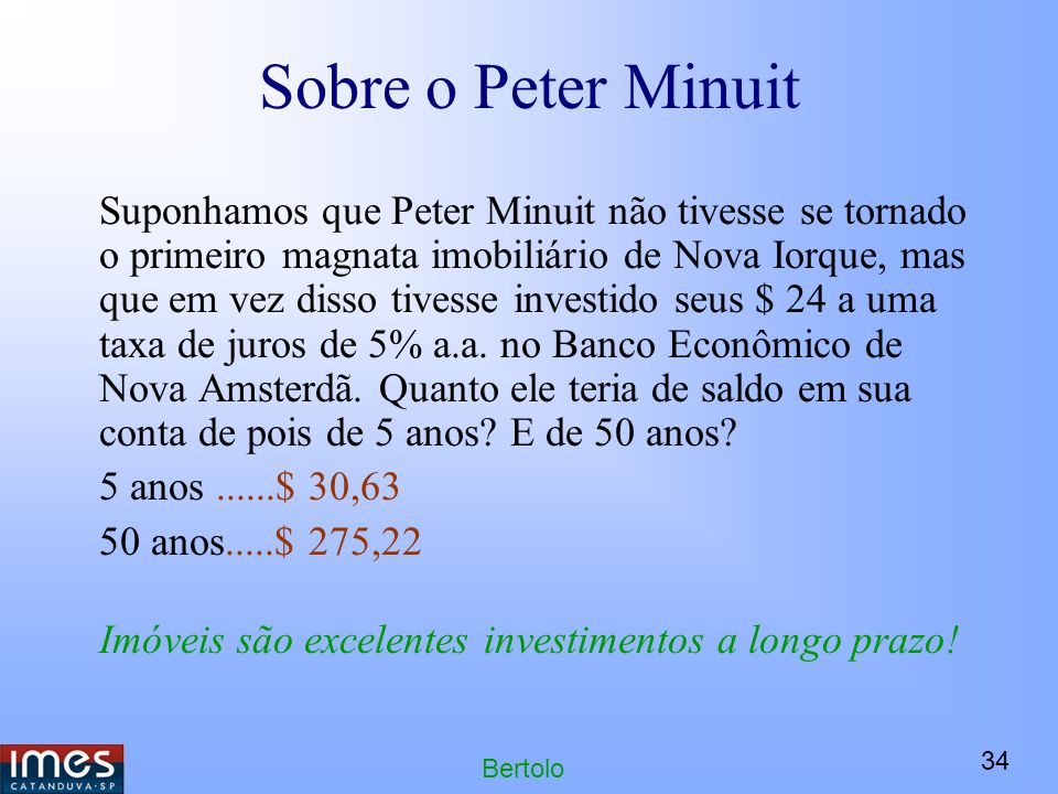 Sobre o Peter Minuit