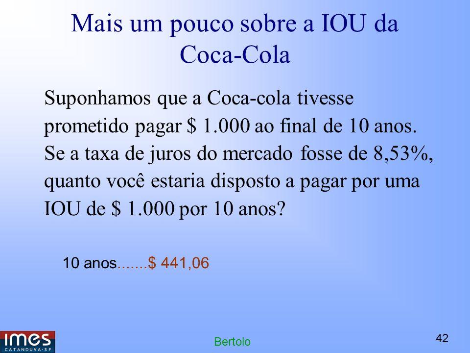 Mais um pouco sobre a IOU da Coca-Cola
