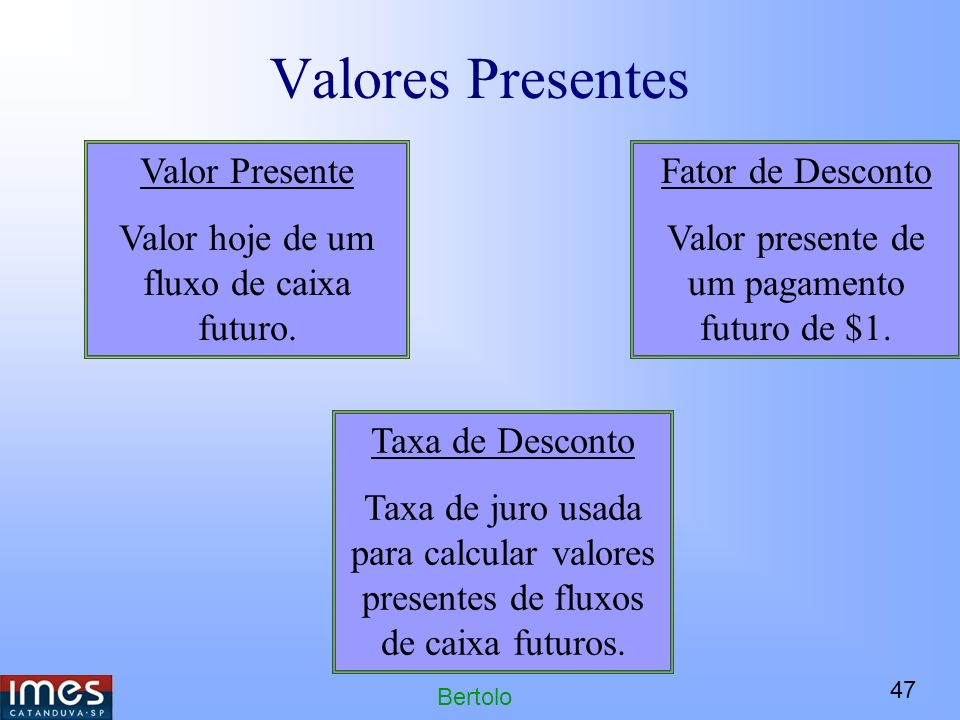 Valores Presentes Valor Presente