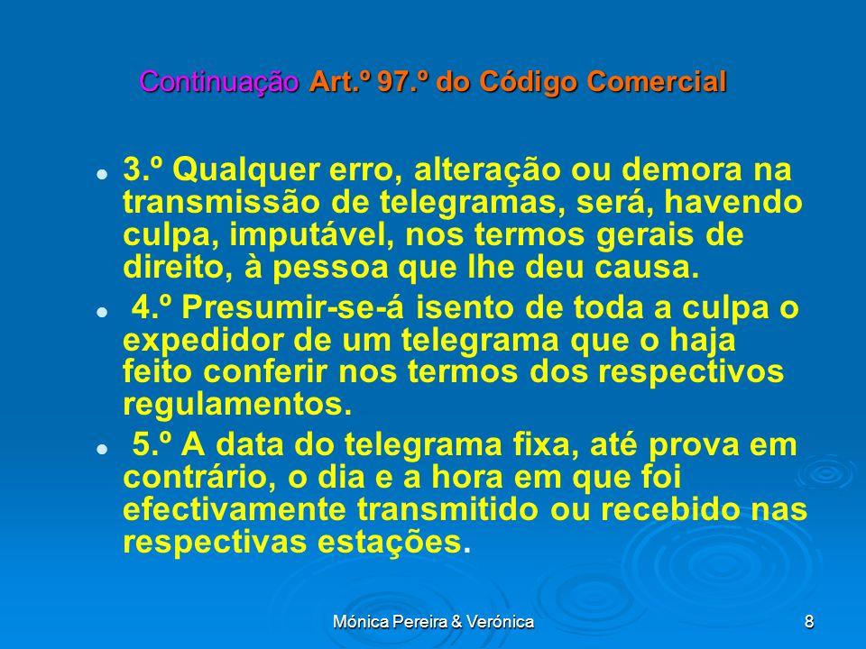 Continuação Art.º 97.º do Código Comercial
