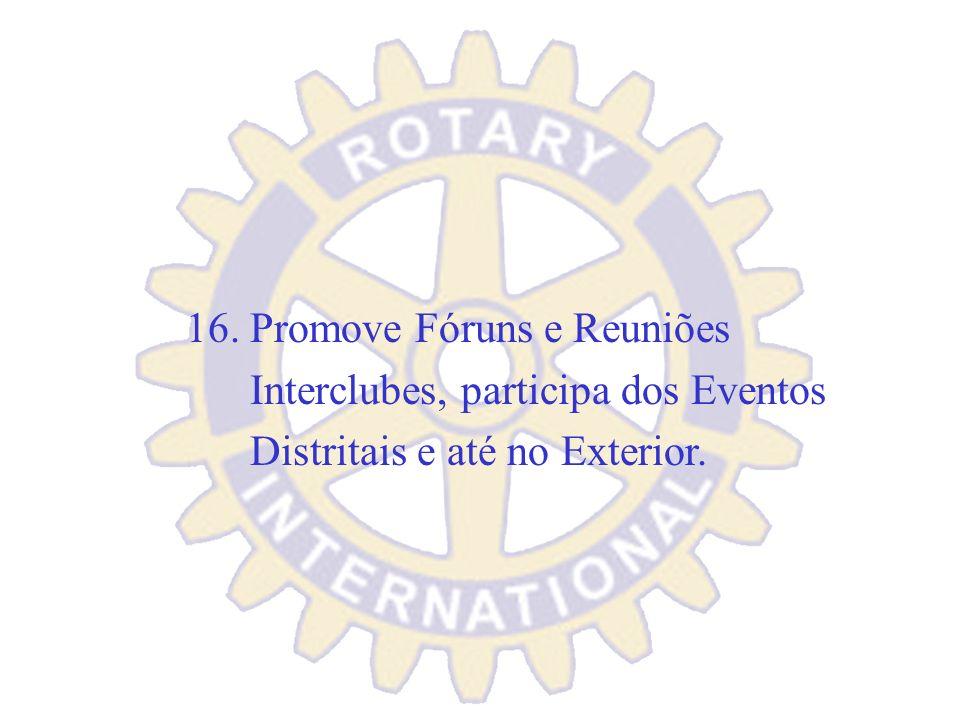 16. Promove Fóruns e Reuniões