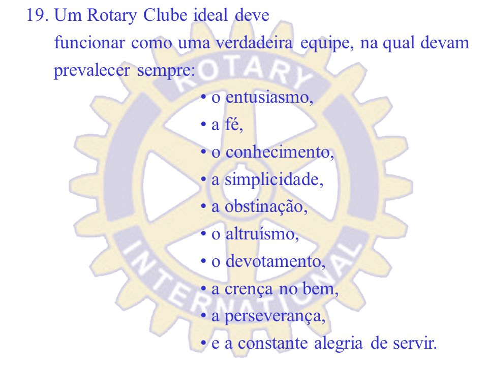 19. Um Rotary Clube ideal deve