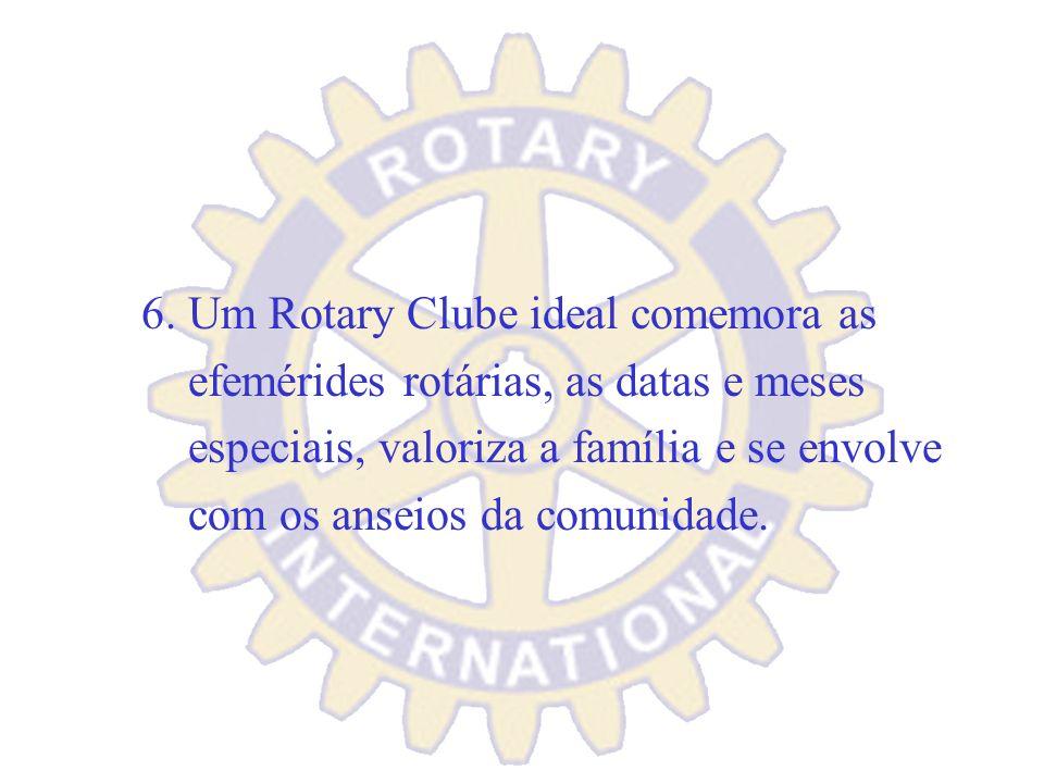 6. Um Rotary Clube ideal comemora as
