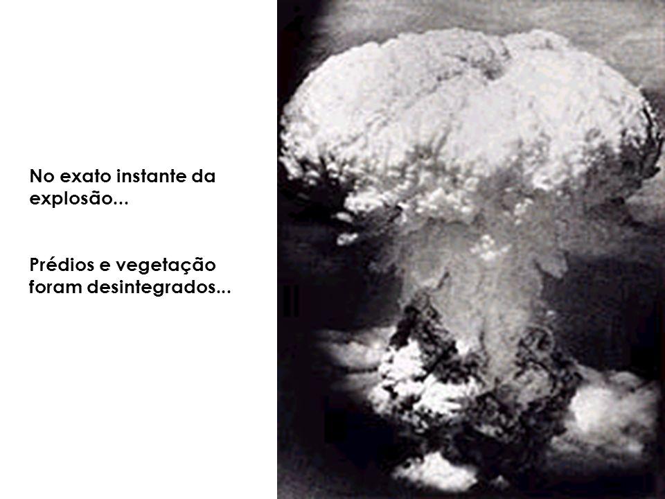No exato instante da explosão...