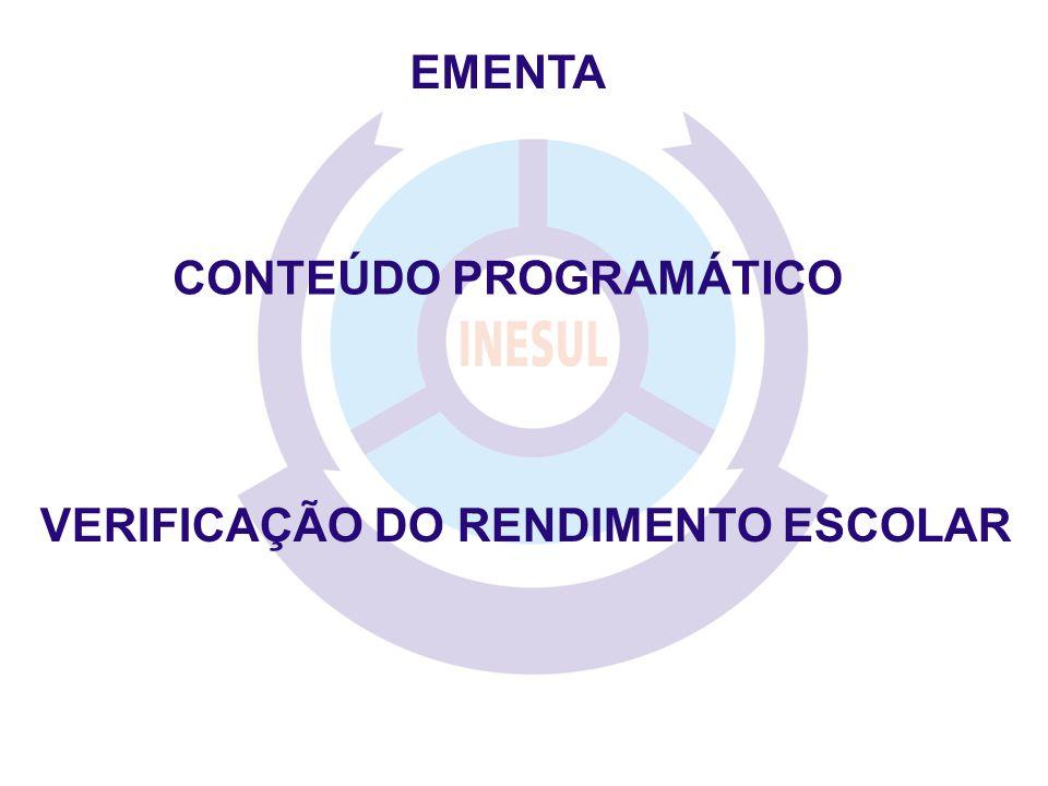 CONTEÚDO PROGRAMÁTICO VERIFICAÇÃO DO RENDIMENTO ESCOLAR