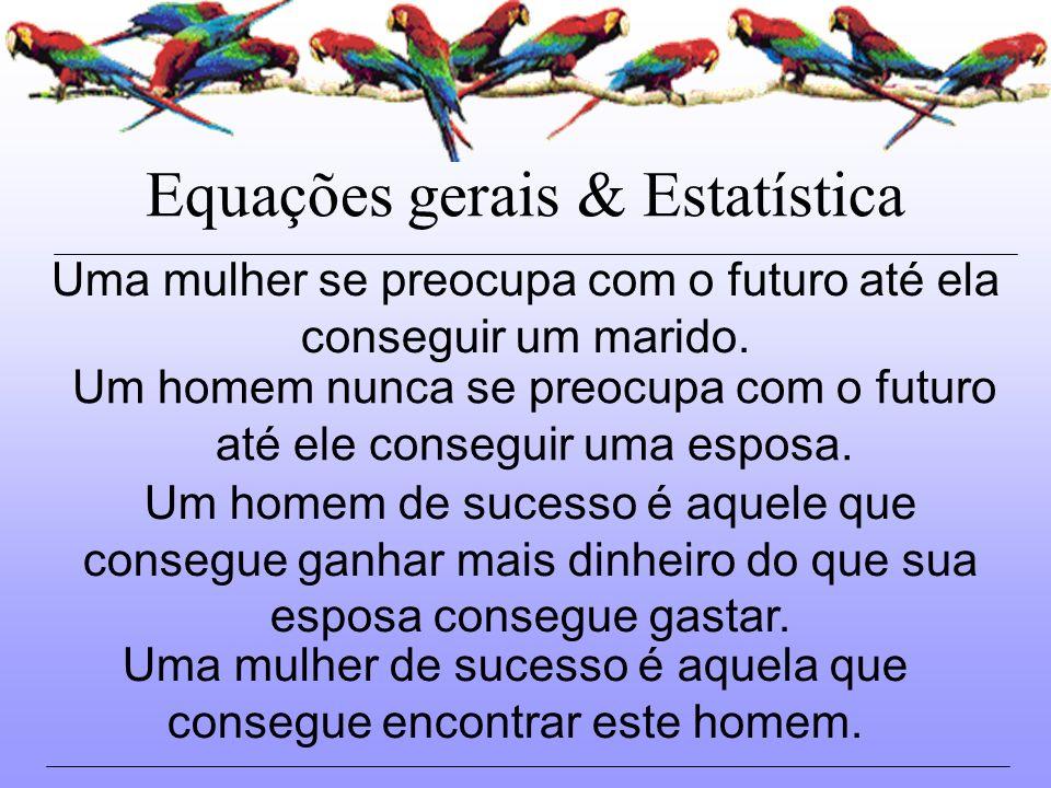 Equações gerais & Estatística