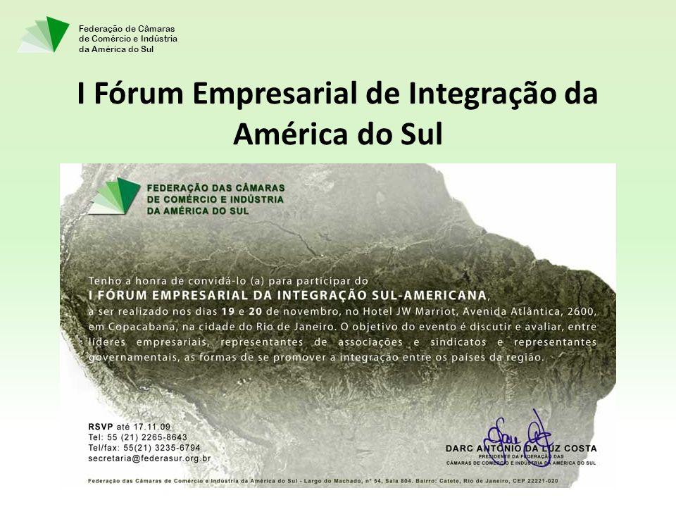 I Fórum Empresarial de Integração da América do Sul