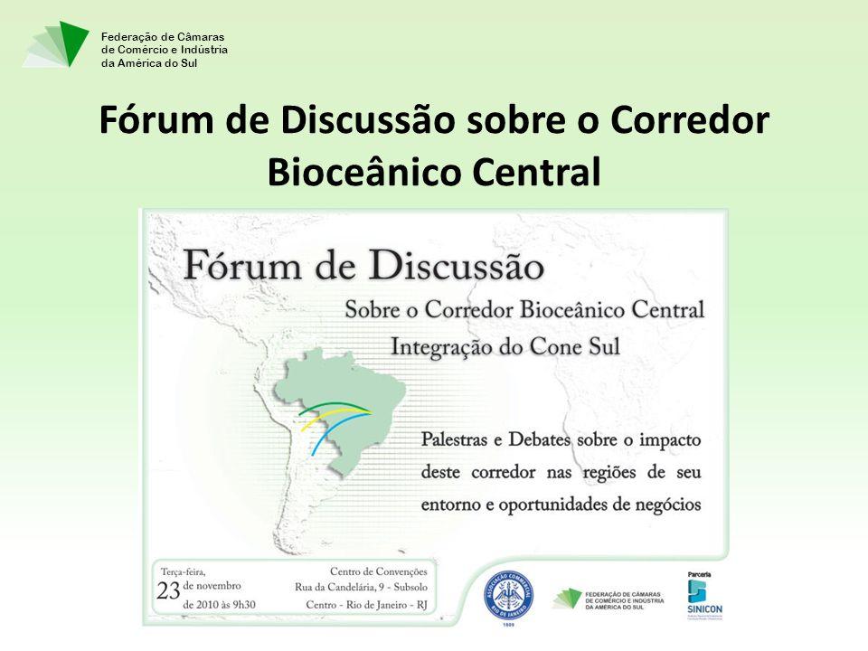 Fórum de Discussão sobre o Corredor Bioceânico Central