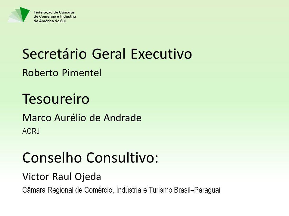 Secretário Geral Executivo Tesoureiro