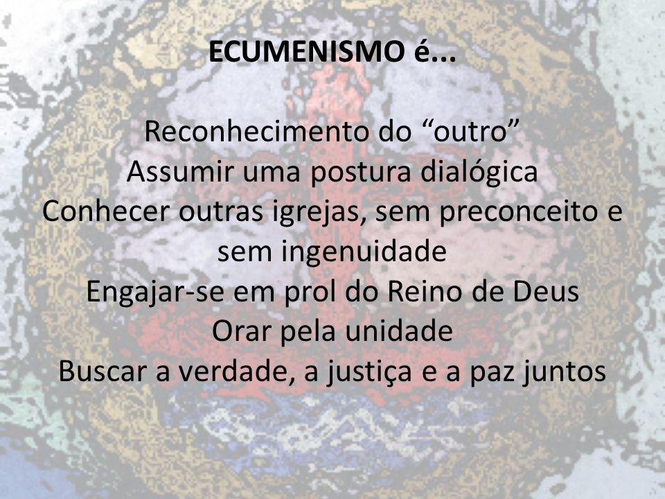 ECUMENISMO é...