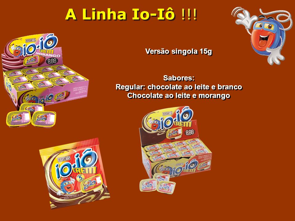 Regular: chocolate ao leite e branco Chocolate ao leite e morango