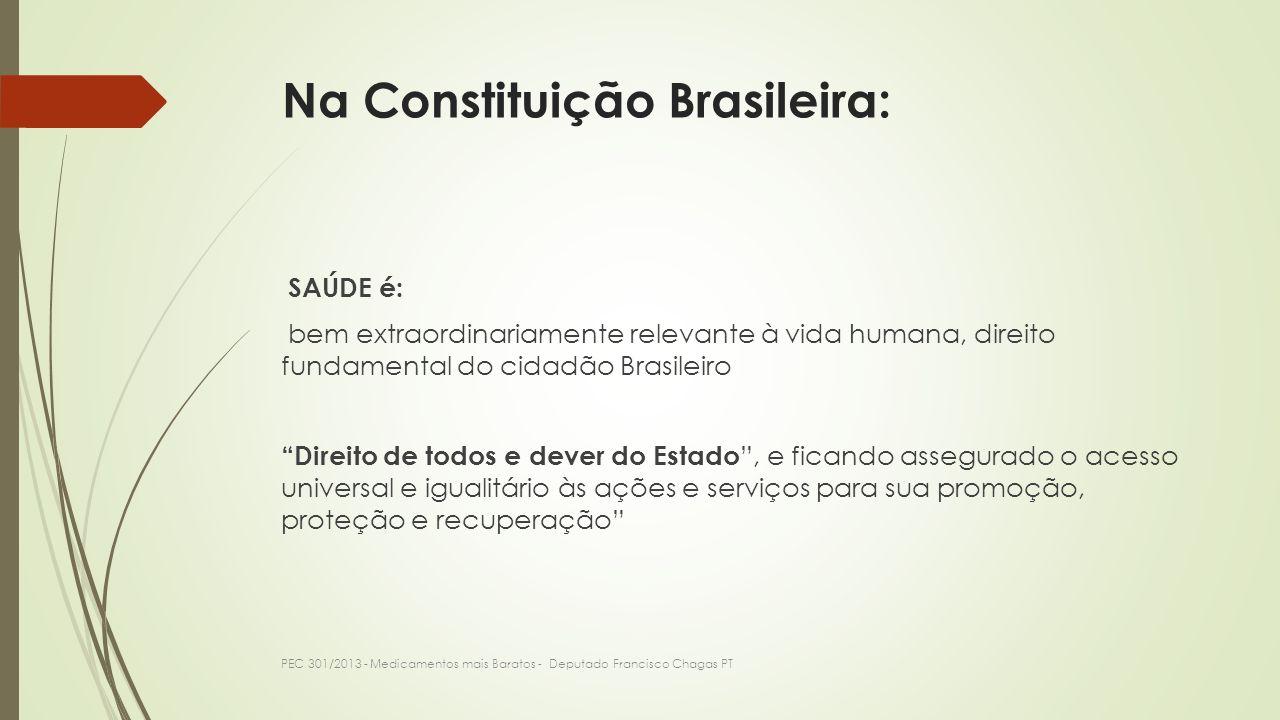 Na Constituição Brasileira: