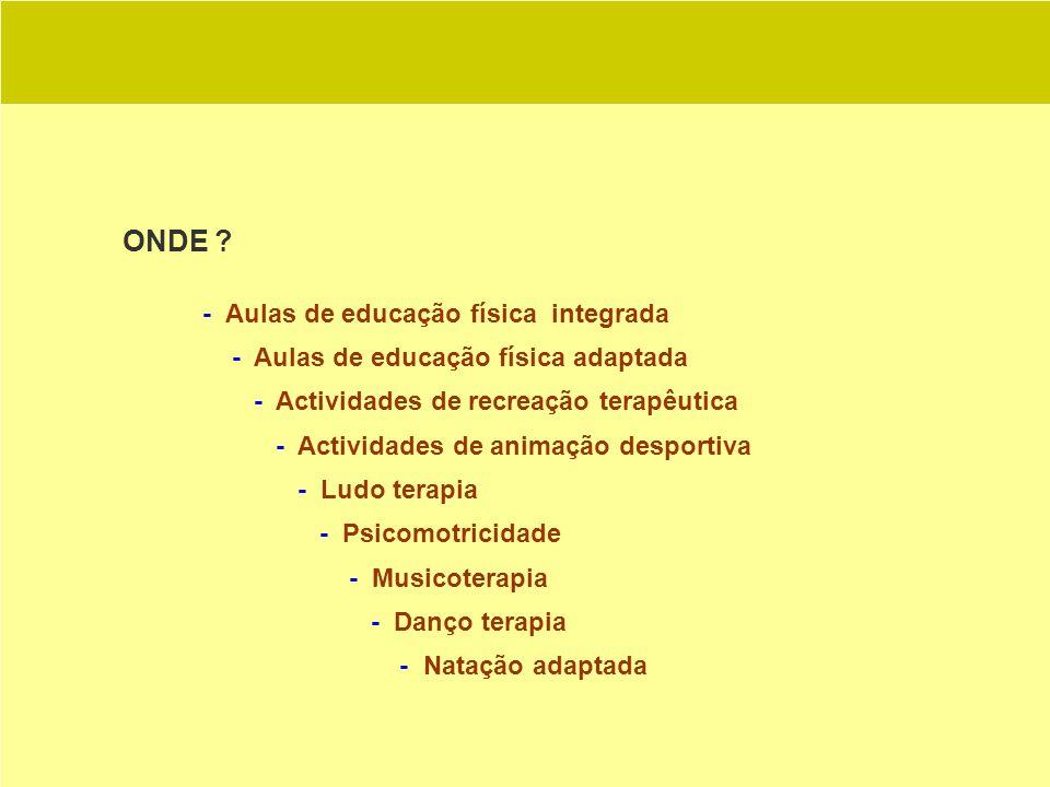 ONDE - Aulas de educação física integrada
