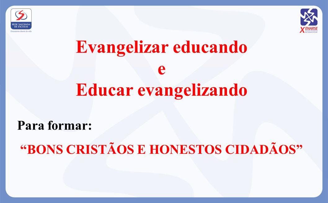 Evangelizar educando e Educar evangelizando