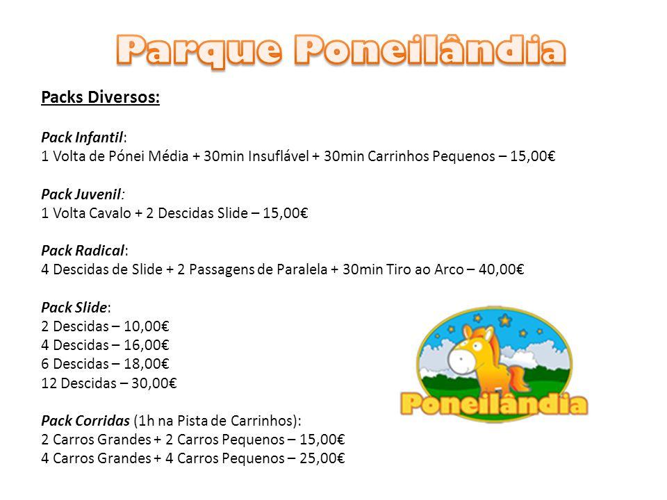 Parque Poneilândia Packs Diversos: Pack Infantil: