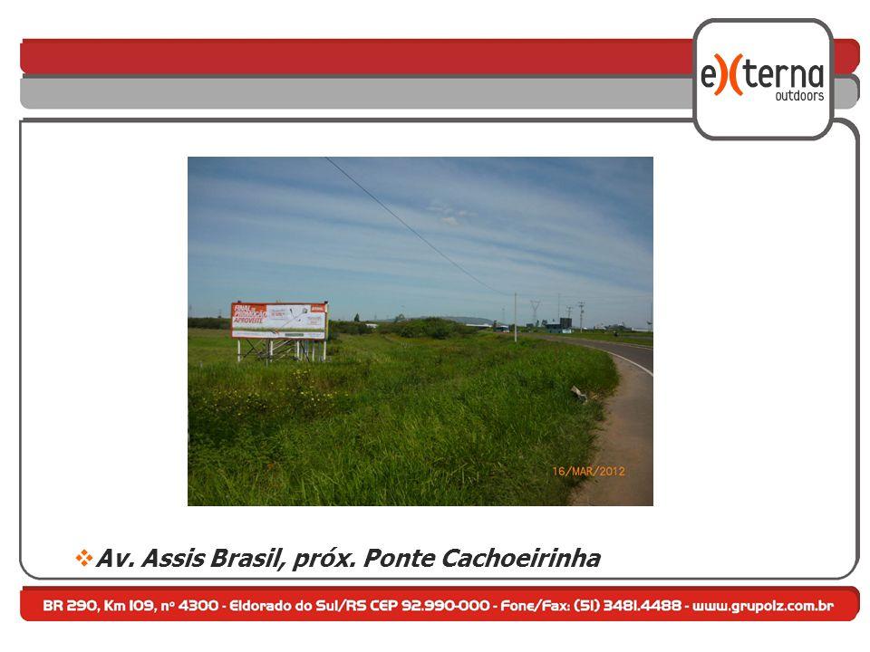Av. Assis Brasil, próx. Ponte Cachoeirinha