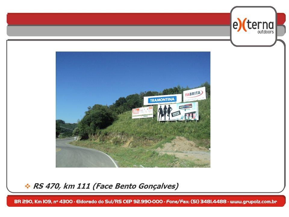 RS 470, km 111 (Face Bento Gonçalves)
