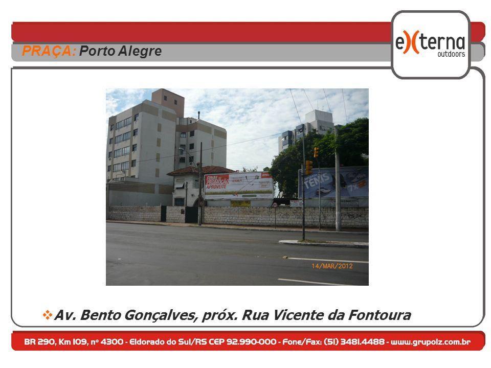Av. Bento Gonçalves, próx. Rua Vicente da Fontoura