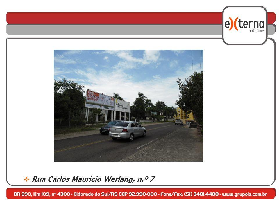 Rua Carlos Maurício Werlang, n.º 7