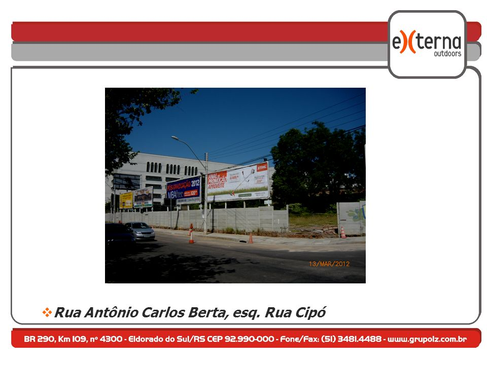 Rua Antônio Carlos Berta, esq. Rua Cipó