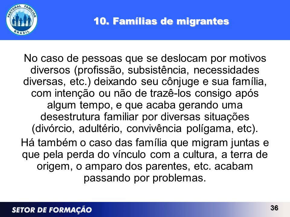 10. Famílias de migrantes
