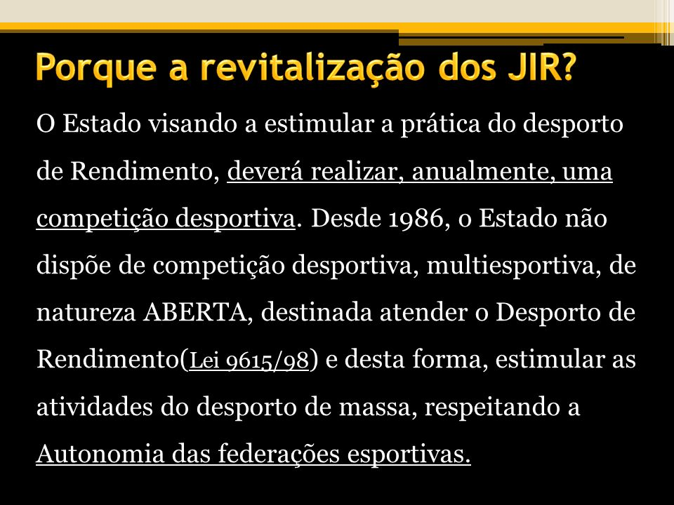 Porque a revitalização dos JIR