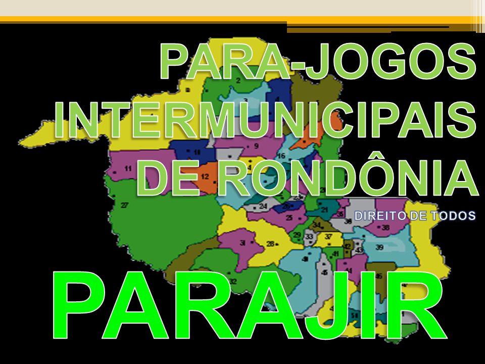 PARA-JOGOS INTERMUNICIPAIS DE RONDÔNIA