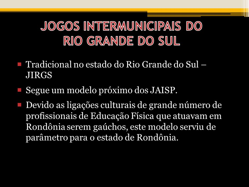 JOGOS INTERMUNICIPAIS DO RIO GRANDE DO SUL