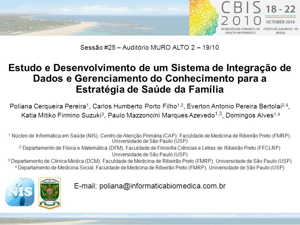 Sessão #25 – Auditório MURO ALTO 2 – 19/10