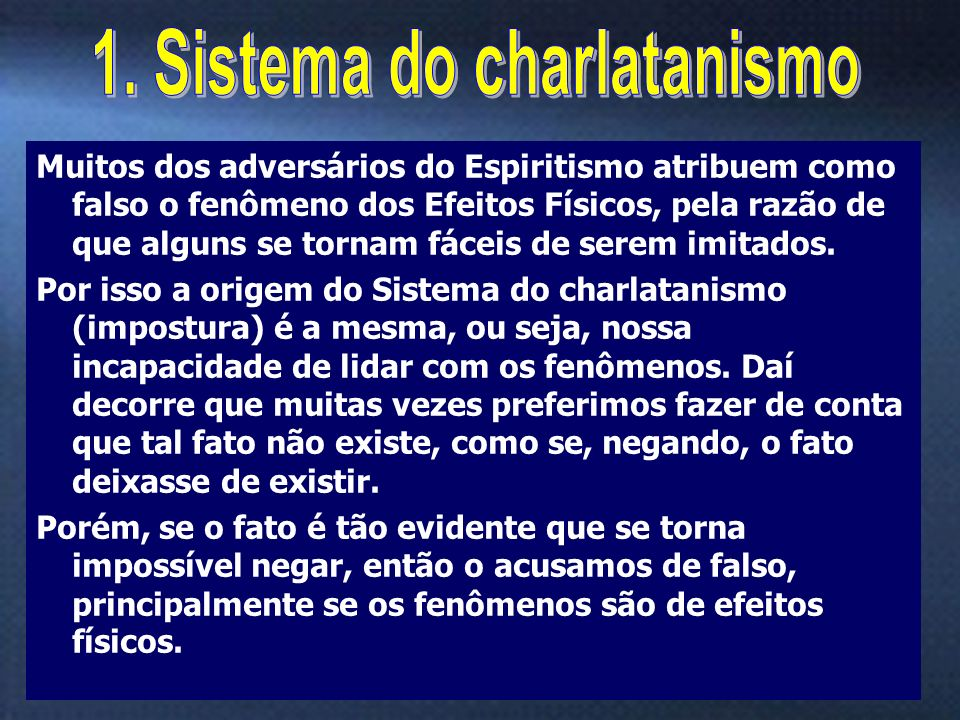 1. Sistema do charlatanismo