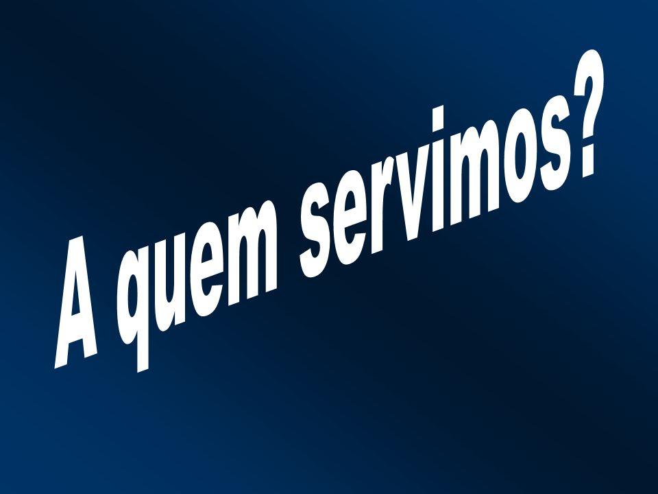 A quem servimos Para isso é importante conhecer quem é o nosso usuário: A quem servimos