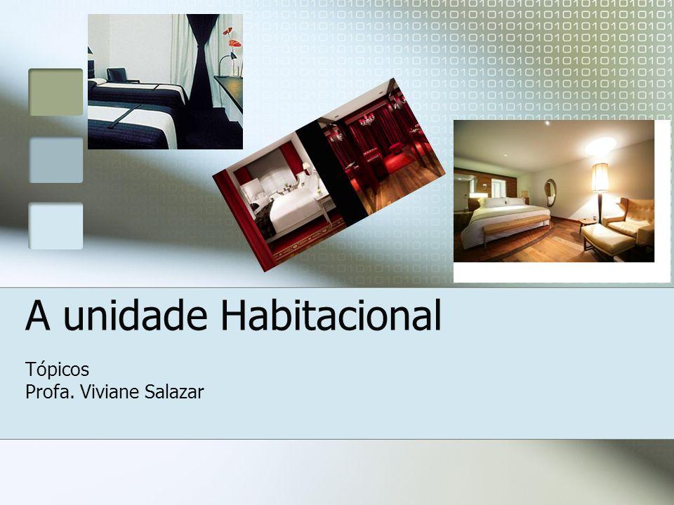 A unidade Habitacional