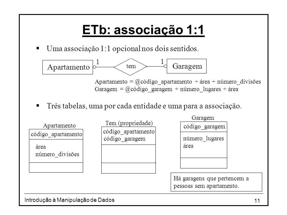 ETb: associação 1:1 Uma associação 1:1 opcional nos dois sentidos.