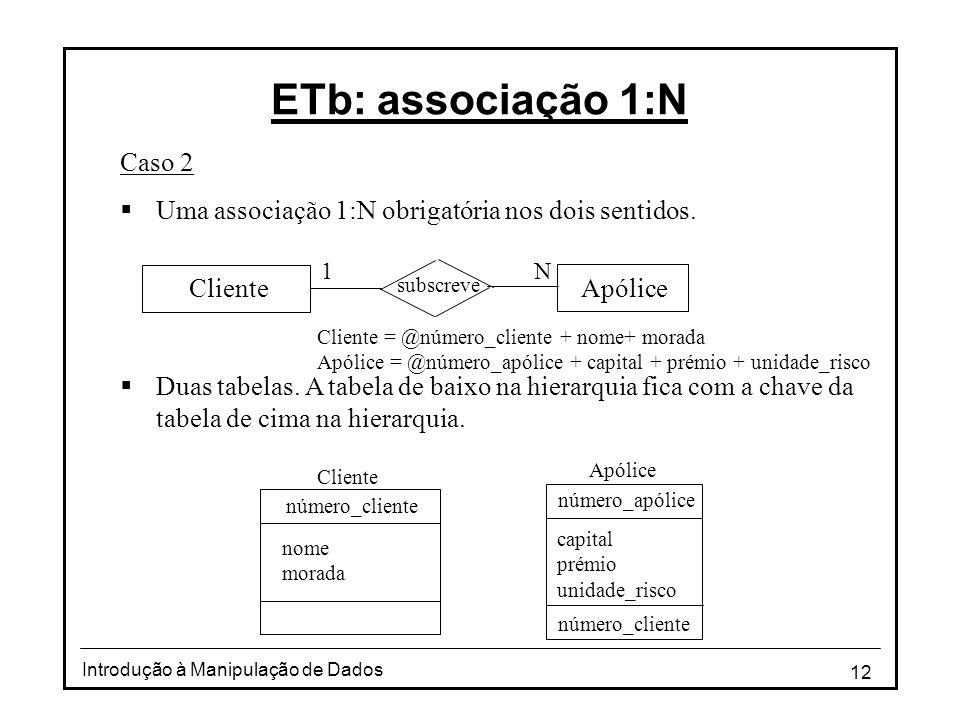 ETb: associação 1:N Caso 2
