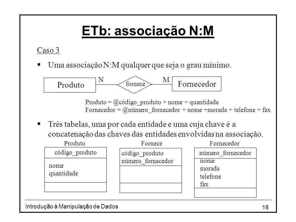 ETb: associação N:M Caso 3