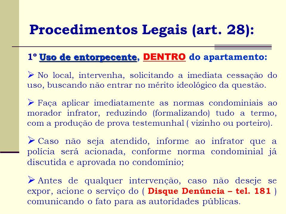 Procedimentos Legais (art. 28):
