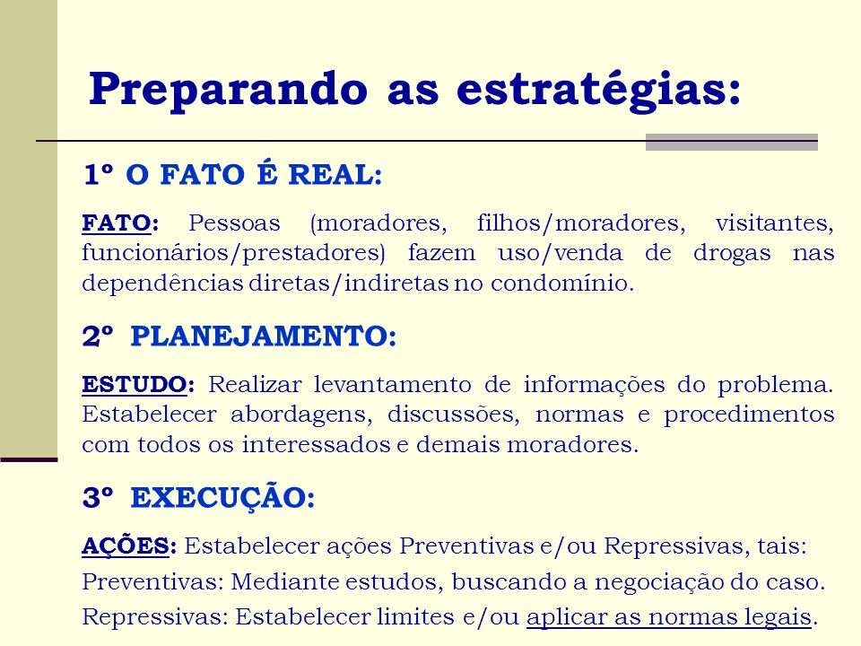 Preparando as estratégias: