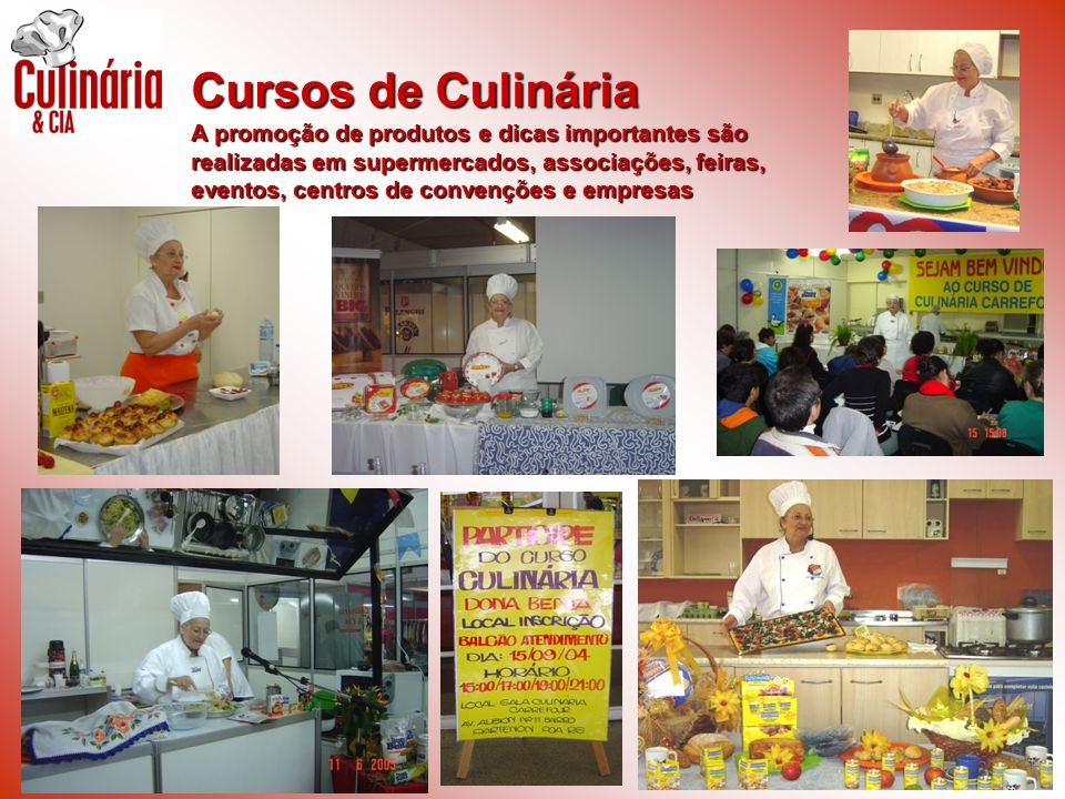Cursos de Culinária A promoção de produtos e dicas importantes são