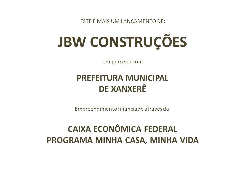 CAIXA ECONÔMICA FEDERAL PROGRAMA MINHA CASA, MINHA VIDA