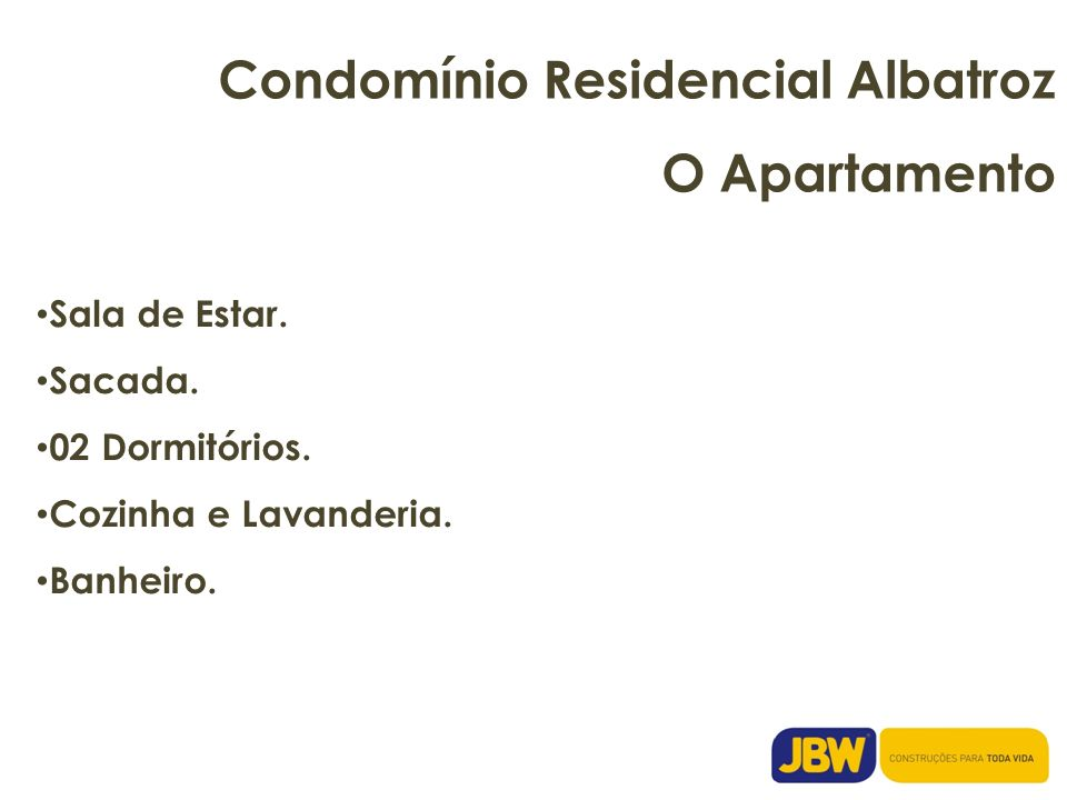 Condomínio Residencial Albatroz O Apartamento