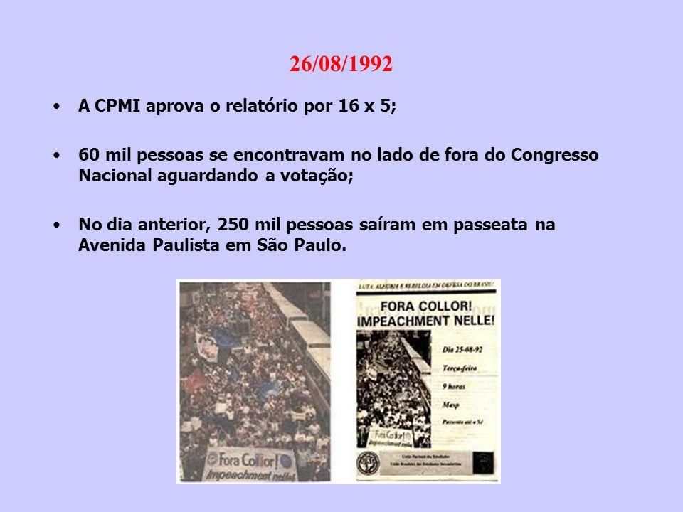 26/08/1992 A CPMI aprova o relatório por 16 x 5;